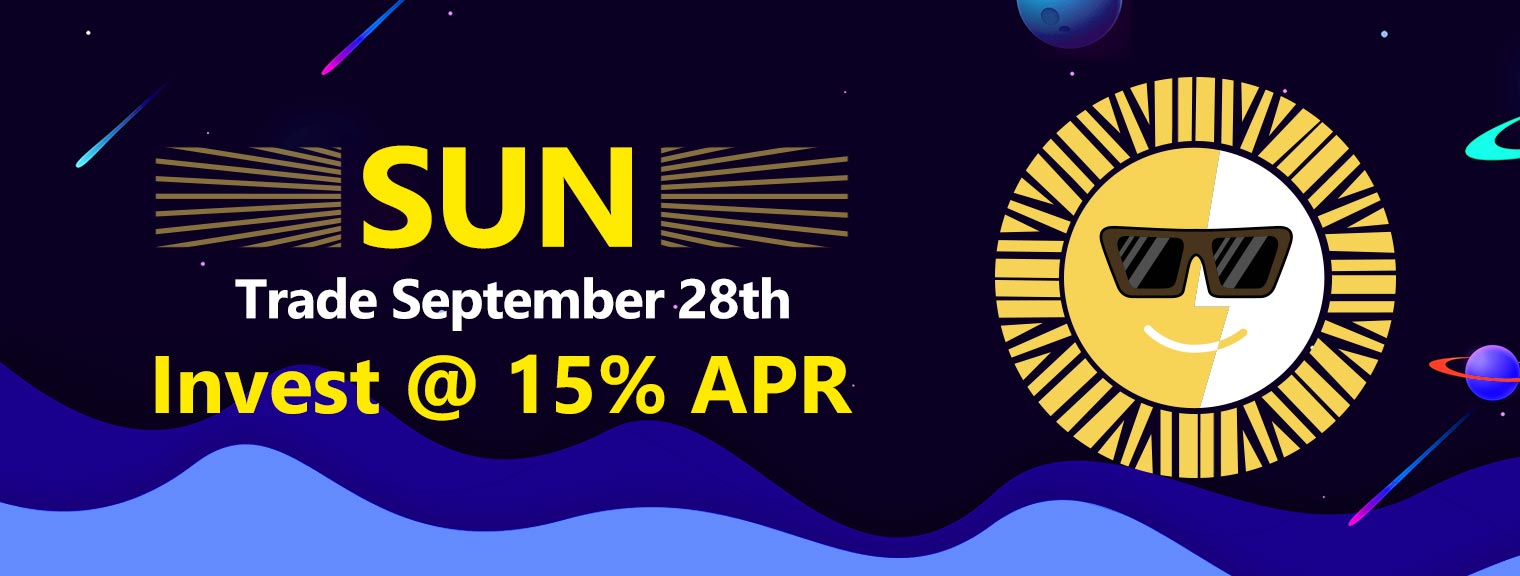 Invest & Trade SUN Starting September 28th