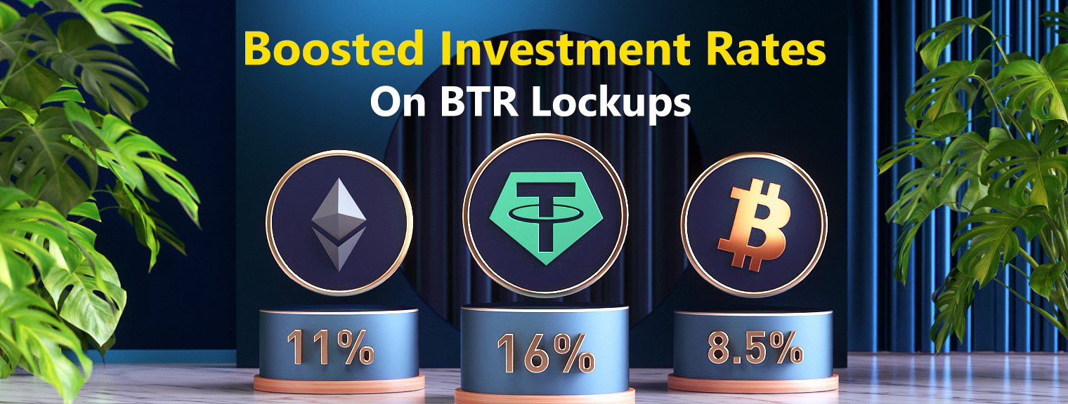 Boosted Investment Rates On BTR Lockups